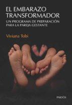 el embarazo transformador-viviana tobi-9789501226669