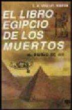 el libro egipcio de los muertos: el papiro de ani (3ª ed.) e.a. wallis budge 9789501703269