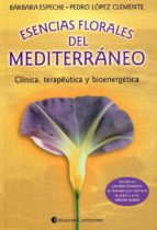 esencias florales del mediterraneo barbara espeche pedro lopez 9789507540769