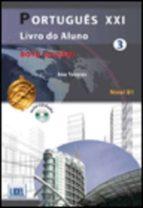 portugues xxi 3 (alumno + ejercicios + cd) (ed. 2014) 9789727579969