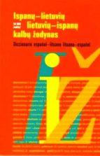 El libro de Ispanu-lietuviu lietuviu-ispanu kalbu zodynas = diccionario españ ol-lituano español-lituano autor VALDAS V. PETRAUSKAS TXT!
