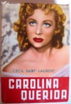 El libro de Carolina querida autor CECIL SAINT-LAURENT EPUB!