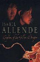 kingdom of the golden dragon-isabel allende-9780007177479