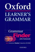 oxford learner s grammar: finder and checker (incluye cd) john eastwood 9780194375979