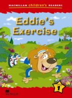 El libro de Macmillan children´s readers: eddie´s exercise level 1 autor VV.AA. PDF!