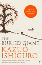 the buried giant kazuo ishiguro 9780571315079