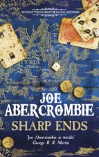 sharp ends: stories from the world of the first law-joe abercrombie-9780575104679