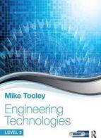 El libro de Engineering technologies: level 2 autor MIKE TOOLEY EPUB!