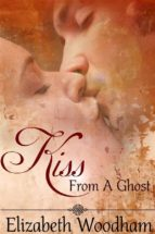 kiss from a ghost (ebook) 9781310672279