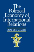 the political economy of international relations (ebook)-robert gilpin-9781400882779