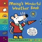 maisy s wonderful weather book lucy cousins 9781406328479