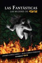 las fantásticas (ebook)-andres lopez lopez-juan camilo ferrand-9781616058579