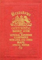 bradshaw s continental railway guide 9781908402479