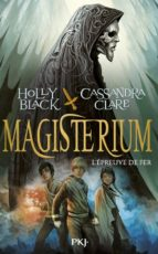 magisterium (vol. 1): l epreuve de fer-holly black-cassandra clare-9782266237079
