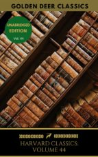harvard classics volume 44 (ebook) 9782377934379