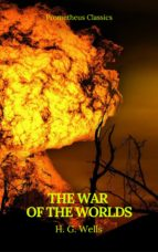 the war of the worlds (best navigation, active toc)(prometheus classics) (ebook) prometheus classics 9782378071479