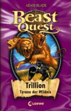 beast quest 12 - trillion, tyrann der wildnis (ebook)-adam blade-9783732006779