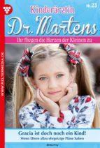 kinderärztin dr. martens 23 – arztroman (ebook)-britta frey-9783740933579