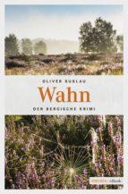 wahn (ebook)-oliver buslau-9783960412779