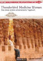thunderbird medicine woman (ebook)-christa trachsler-9783990481479