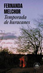 temporada de huracanes (ebook)-fernanda melchor-9786073152679