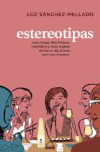 estereotipas (ebook)-luz sanchez mellado-9788401347979