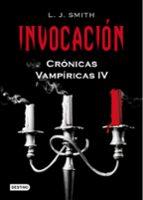 invocacion (cronicas vampiricas 4)-l.j. smith-9788408086079