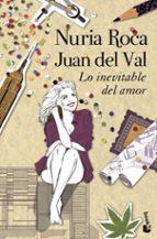 lo inevitable del amor-nuria roca-juan del val-9788408118879