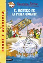 gs 57: el misterio de la perla gigante geronimo stilton 9788408138679