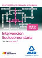 profesores de enseñanza secundaria intervención sociocomunitaria temario volumen 3-9788414208779
