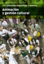 animacion y gestion cultural. animacion sociocultural y tursitica rosario cerda 9788415309079