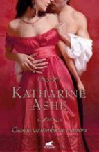 cuando un hombre se enamora katharine ashe 9788415420279