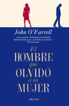el hombre que olvidó a su mujer (ebook)-john o farrell-9788415608479