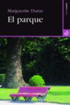 el parque-marguerite duras-9788415740179