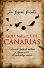 guía mágica de canarias (ebook)-jose gregorio gonzalez-9788415864479