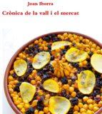 crònica de la vall i el mercat-joan iborra-9788416260379
