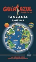 tanzania y zanzibar 2016 (guia azul) 9788416408979