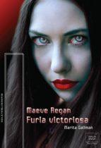 furia victoriosa. maeve regan 5 (ebook)-marita gallman-9788416550579