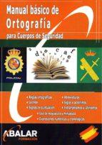 manuela basico de ortografia para cuerpos de seguridad 9788416576579