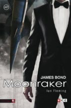 james bond 3: moonraker ian fleming 9788416581979
