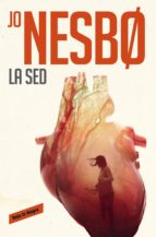 la sed (harry hole 11) (ebook)-jo nesbo-9788416709779