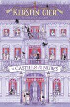 el castillo en la nubes-kerstin gier-9788416712779