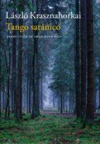 tango satánico laszlo krashnahorkai 9788416748679