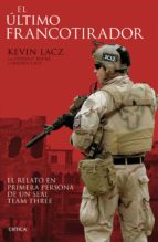 el ultimo francotirador-ethan e. rocke-kevin lacz-lindsey lacz-9788416771479