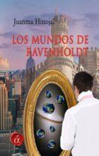 los mundos de ravenholdt (ebook)-juanma hinojal-9788416815579