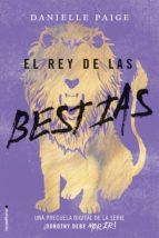 el rey de las bestias (ebook)-danielle paige-9788416867479