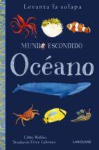 mundo escondido: océano 9788416984879