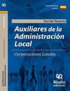 auxiliares de administracion local: test del temario-9788417287979