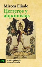 herreros y alquimistas-mircea eliade-9788420637679