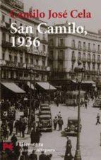 san camilo, 1936: visperas, festividad y octava de san camilo del año 1936 en madrid camilo jose cela 9788420655079